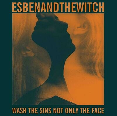 Esben And The Witch - Wash The Sins Not Only The Face [LP] + 7