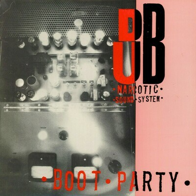 Dub Narcotic Sound System - Boot Party [LP]