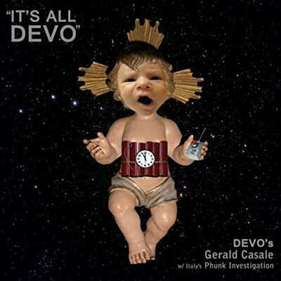 Gerald V. Casale w/ Italy's Phunk Investigation - It's All Devo [LP], Ltd