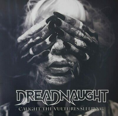 Dreadnaught - Caught The Vultures Sleeping [LP]