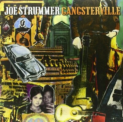 Joe Strummer - Gangsterville [12