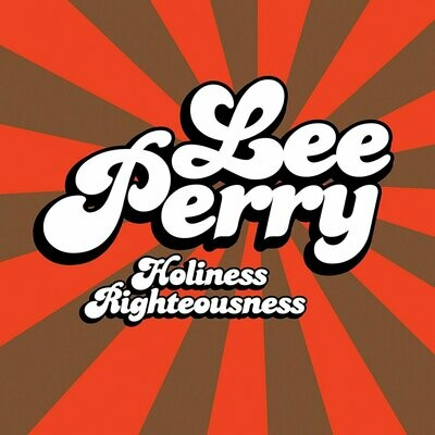 Lee Perry - Holiness Righteousness [LP], Ltd, 180