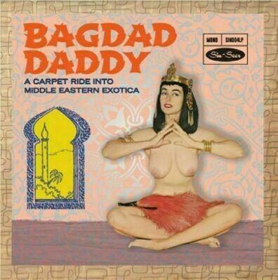 Various - Bagdad Daddy Sweet N Sexy Slow Dancers [LP]