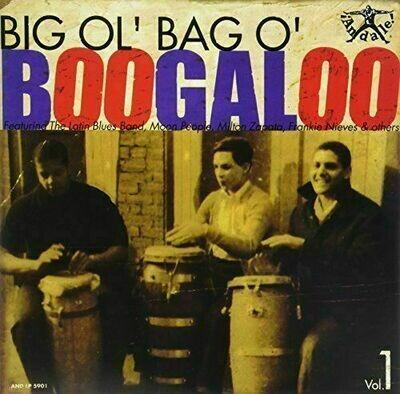 Various - Big Ol' Bag Of Boogaloo Vol. 1 [LP]
