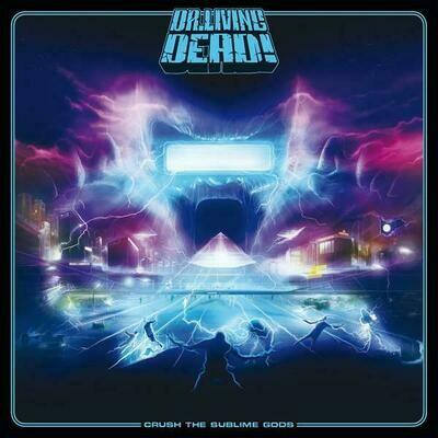 Dr. Living Dead - Crush the Sublime Gods [LP+CD]