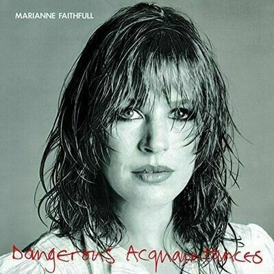Marianne Faithfull - Dangerous Acquaintances [LP]