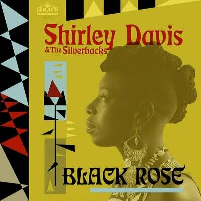 Shirley Davis & The Silverbacks - Black Rose [LP]