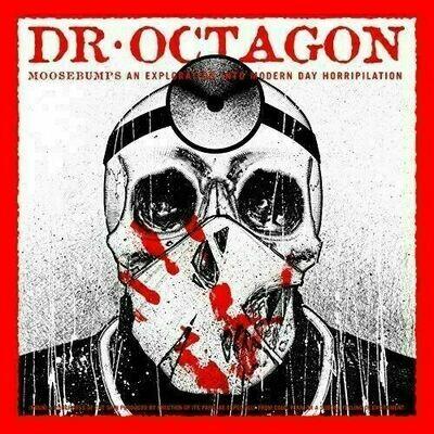 Dr. Octagon - Moosebumps: An Exploration Into Modern Day Horripilation [2LP]