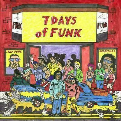 Dam Funk & Snoopzilla - 7 Days of Funk [LP]