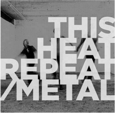 This Heat - Repeat/Metal [LP]