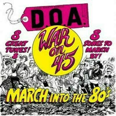 D.O.A. - War on 45 [LP]