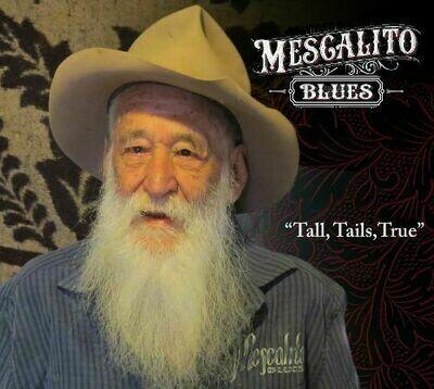 Mescalito Blues - Tall, Tails, True [LP]