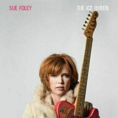 Sue Foley - Ice Queen [LP]