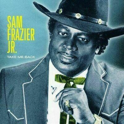 Sam Frazier Jr. - Take Me Back [LP]
