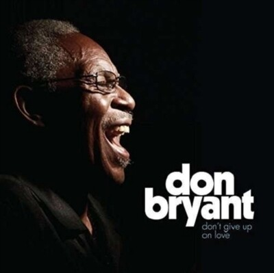 Don Bryant - Don't Give Up On Love [LP]