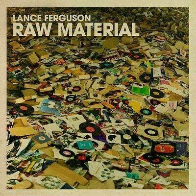 Lance Ferguson - Raw Material [LP]
