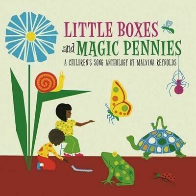 Malvina Reynolds - Little Boxes and Magic Pennies: An Anthology of Children's Songs: 1960-1977 [LP]