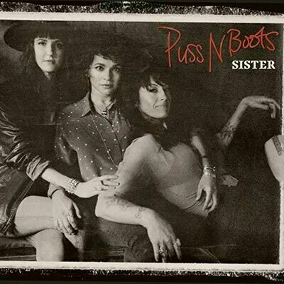 Puss N Boots - Sister [LP]
