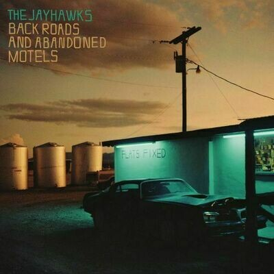 Jayhawks - Back Roads And Abandoned Motels [LP]