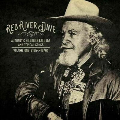 Red River Dave - Authentic Hillbilly Ballads & Topical Songs [LP]