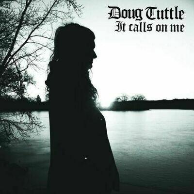 Doug Tuttle - It Calls On Me [LP]