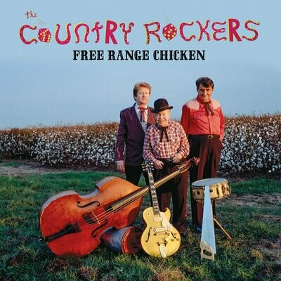 The Country Rockers - Free Range Chicken [LP]