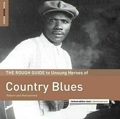 Various - The Rough Guide to Unsung Heroes Of Country Blues [LP]