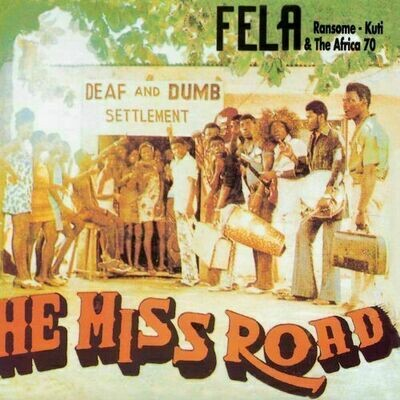 Fela 'Ransome' Kuti & The Africa 70 - He Miss Road [LP]
