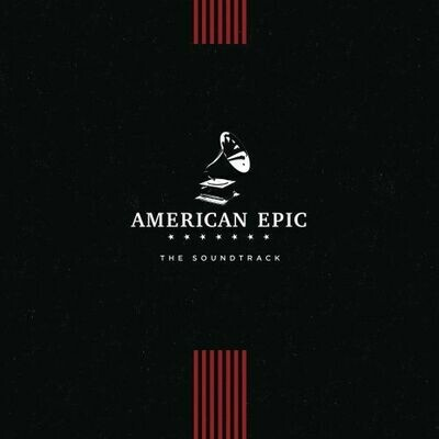 Various - American Epic: The Soundtrack [LP]