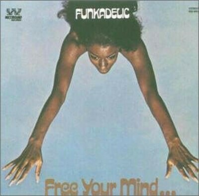 Funkadelic - Free Your Mind...and Your Ass Will Follow [LP]