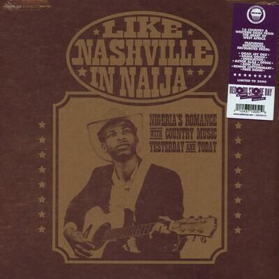 Various - Like Nashville In Naija [2LP], Comp, Ltd