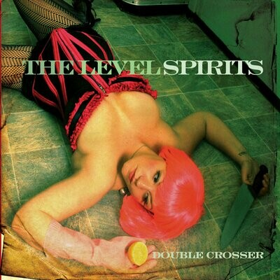 The Level Spirits - Double Crosser [LP]