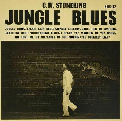 C.W. Stoneking - Jungle Blues [LP]