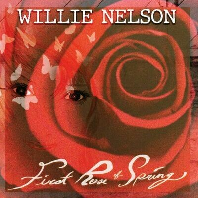 Willie Nelson - First Rose Of Spring [LP]