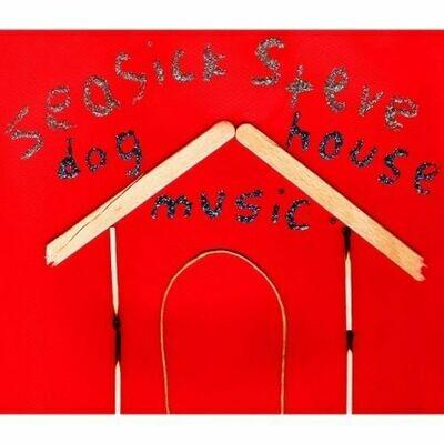 Seasick Steve - Dog House Music [LP]