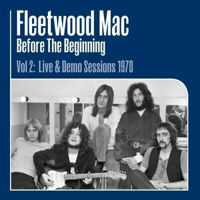 Fleetwood Mac - Before The Beginning Vol. 2: Live & Demo Sessions 1970 [3LP]