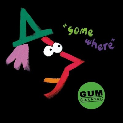 Gum Country - Somewhere (Pink) [LP]