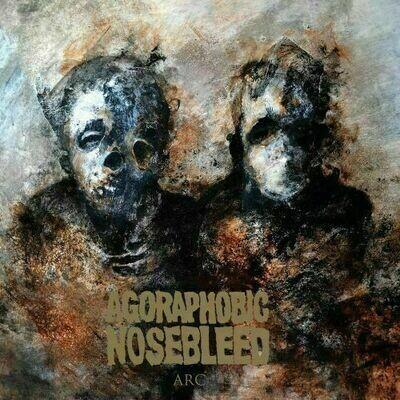 Agoraphobic Nosebleed - Arc [LP]