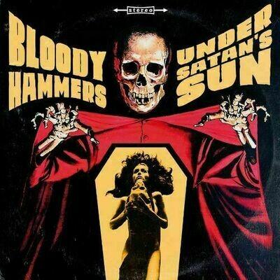 Bloody Hammers - Under Satan's Sun [LP]