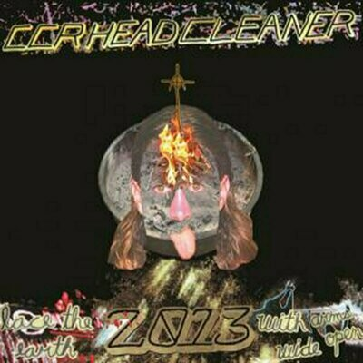 CCR Headcleaner - Lace The Earth 2013 With Arms Wide Open [LP]