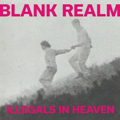 Blank Realm - Illegals In Heaven [LP]