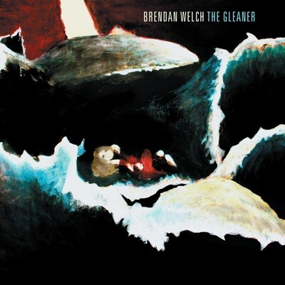 Brendan Welch - The Gleaner [LP]