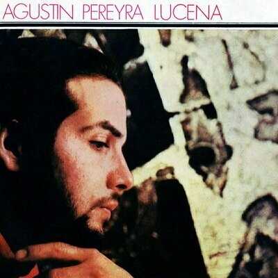 Agustin Pereyra Lucena - Agustin Pereyra Lucena [LP], RE, RP