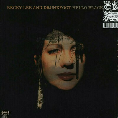 Becky Lee And Drunkfoot - Hello Black Halo [LP] + CD