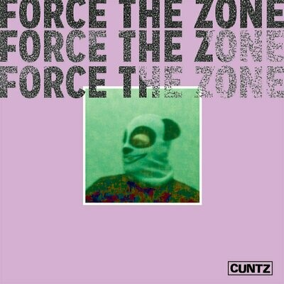 Cuntz - Force The Zone [LP]
