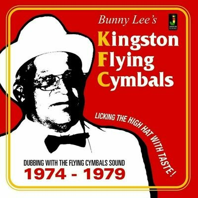 Bunny Lee - Kingston Flying Cymbals (Dubbing With The Flying Cymbals Sound 1974 - 1979) [LP], Comp