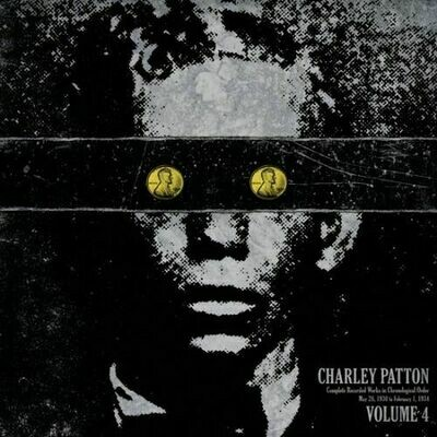Charley Patton - Complete Recorded Works In Chronological Order Volume 4 [LP], Comp, 180
