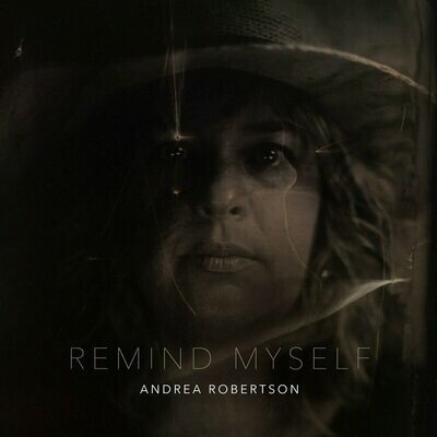 Andrea Robertson - Remind Myself [LP]