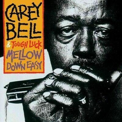 Carey Bell - Mellow Down Easy [LP]