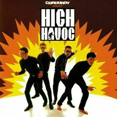 Corduroy – High Havoc [LP]